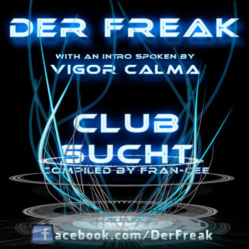 Der Freak - Clubsucht