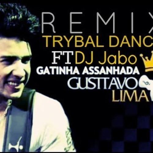 Gusttavo Lima - Gatinha Assanhada (TrybalDanze & Dj Jabo) Remix Waracha
