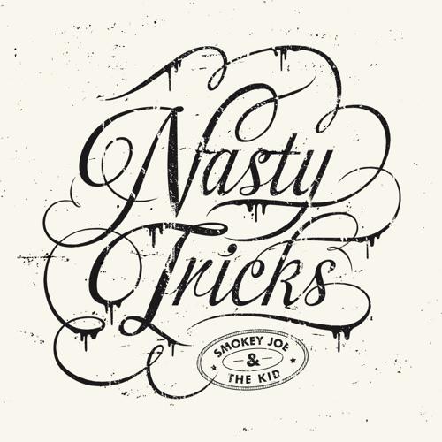 """Nasty Tricks"" Album Preview - (Digital - Vinyl & Digipack Available)"