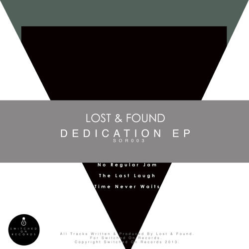 SOR003 - Lost & Found - Dedication EP - Out Now