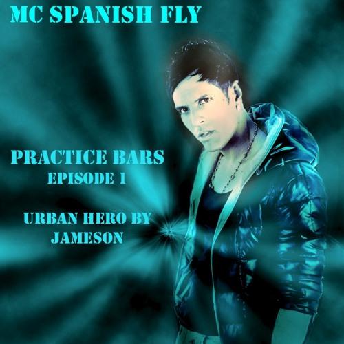 MC Spanish Fly - Practice Bars 1 ( Urban Hero ) FREE DOWNLOAD