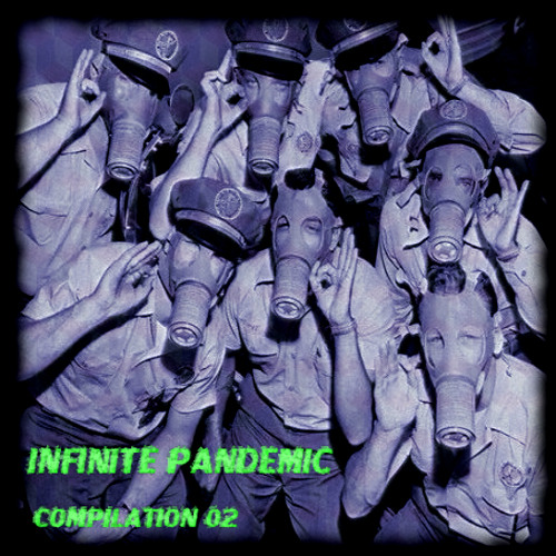 ADREIM999 - Crystal ears (INFINITE PANDEMIC V.A. COMPILATION 02)