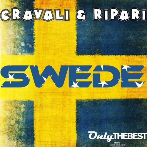 194# Cravali & Ripari - Swede [ Only the Best Record international ]