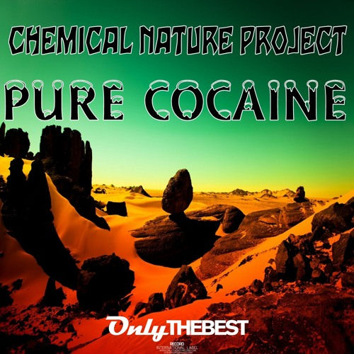 195# Chemical Nature Project - Pure Cocaine [ Only the Best Record international ]