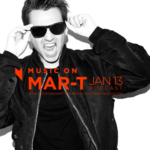Mar-T Exclusive podcast for Music On - January 2013