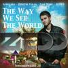 Afrojack,D.Vegas & L.Mike, NERVO vs. Zedd- The way we slam the door (Fronk Bootleg)