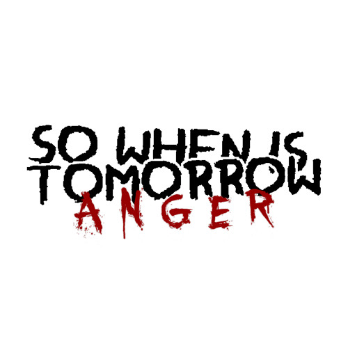 SOWHENISTOMORROW -Anger(Original mix)