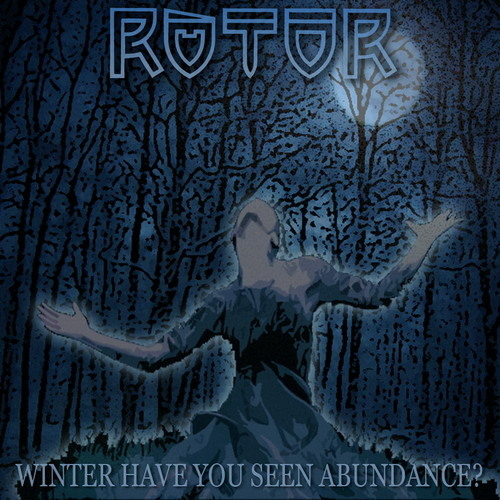 Winter Have You Seen Abundance?