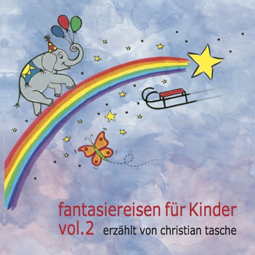 Fantasiereisen Kinder Vol. 2