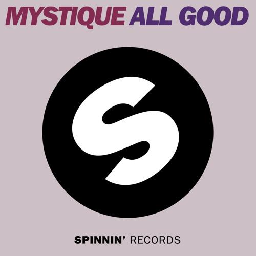 MYSTIQUE - All Good (SPINNIN') premiered by Sander Van Doorn on IDENTITY 158