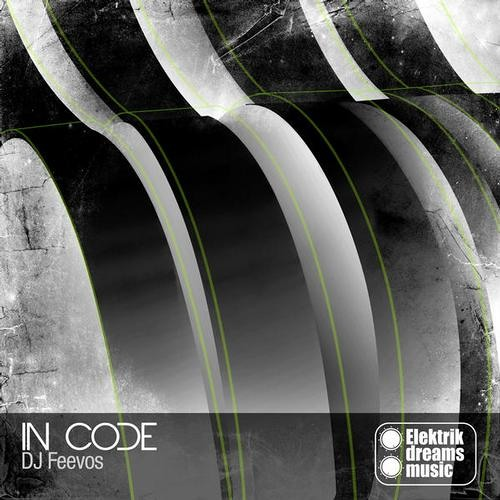 DJ Feevos-In Code(Nosak remix) preview - www.elektrikdreamsmusic.com
