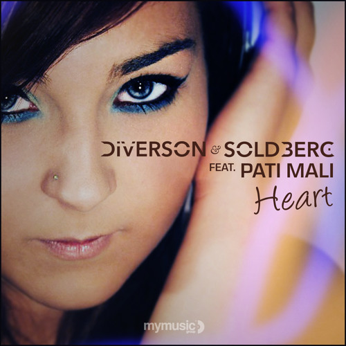 Diverson & Soldberg ft. Pati Mali - Heart (Original Mix)