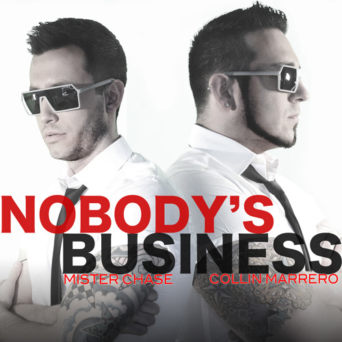 Nobody's Business - Mister Chase and Collin Marrero (Rihanna Cover)