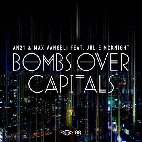 AN21 & Max Vangeli - Bombs Over Capitals (E de la Mora Rework)  [FREE DOWNLOAD]