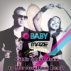 Download Maze Feat. Natalie Kertis - O Baby (Cyber addict drum to Mor Avrahami Remix) Mp3
