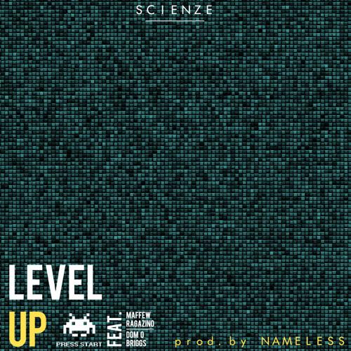 Level Up feat. Maffew Ragazino & Dom O Briggs (Prod. NAMELESS)