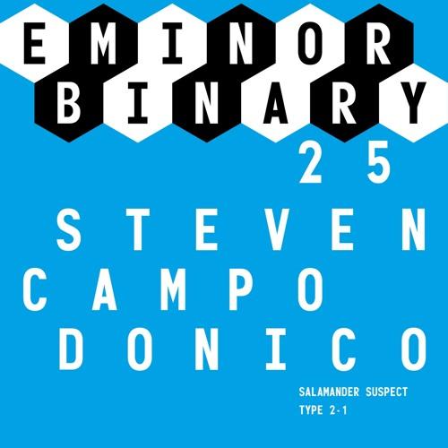 Steven Campodonico_Salamander Suspect - Original Mix [EMINOR Binary]