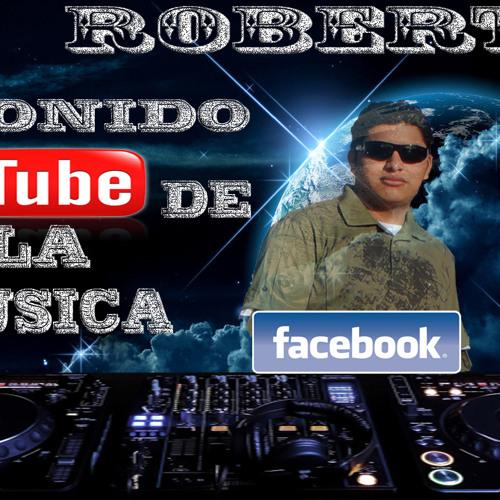 Dj Robert El Sonido de la Musica Los francos Cantina Mix