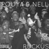 Pouya & Nell - Ruckus (prod.kodyak)