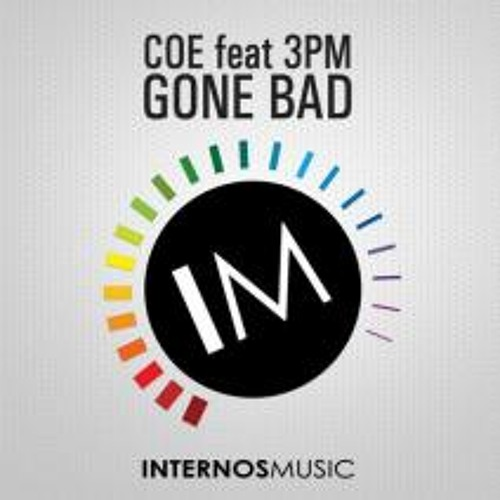 Gone Bad by Coe feat. 3PM