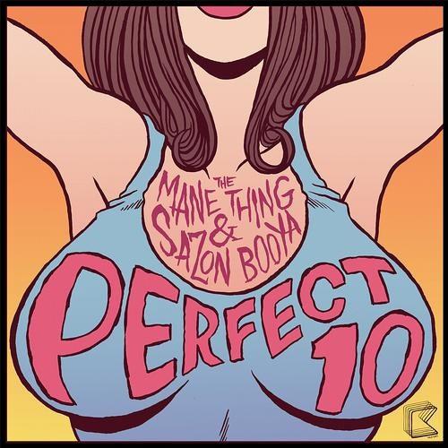 'Perfect 10' (Original Mix) - Sazon Booya & The Mane Thing