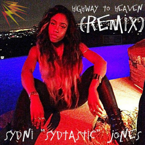 #BFNH2 : Highway To Heaven (@Sevyn Remix) [Prod. By Sydtastic]