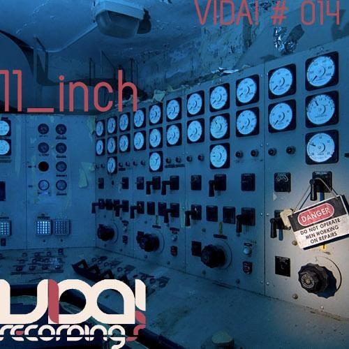11 Inch - Hold Me Down (Original Mix) (Vida Recordings, 2010)