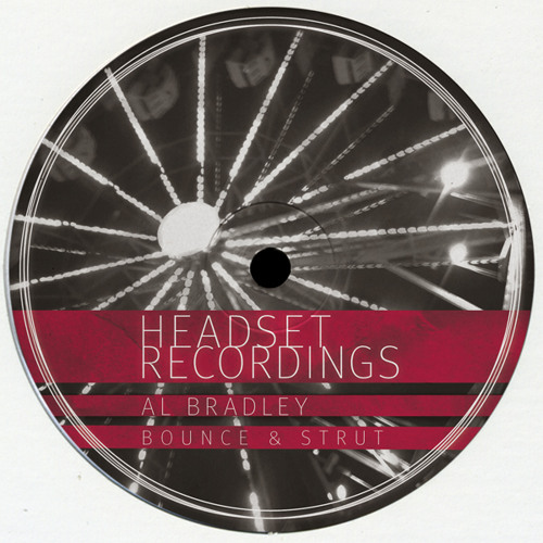Al Bradley - Bounce & Strut (Rishi K. Uplift Mix) [PREVIEW CLIP]