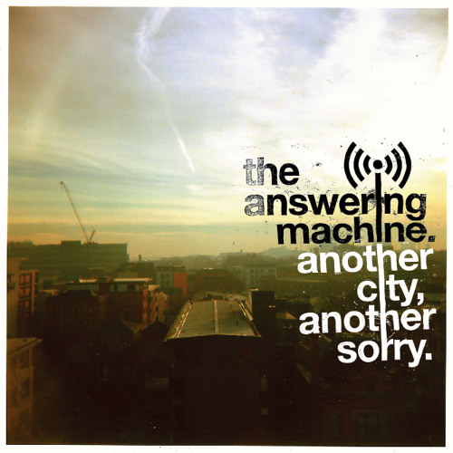 The Answering Machine - It's Over, It's Over, It's Over