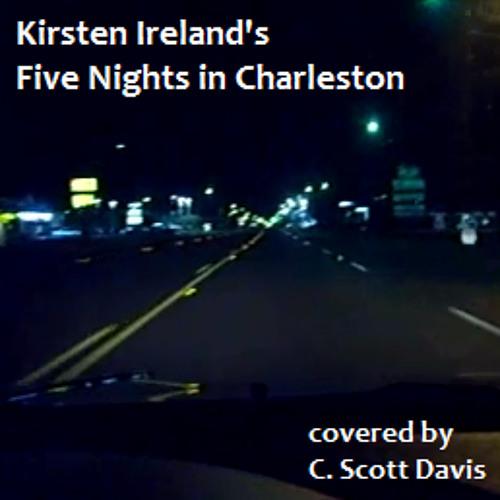 Five Nights in Charleston