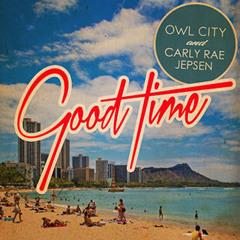 Owl City & Carly Rae Jepsen - Good Time (Remake by Lykos)