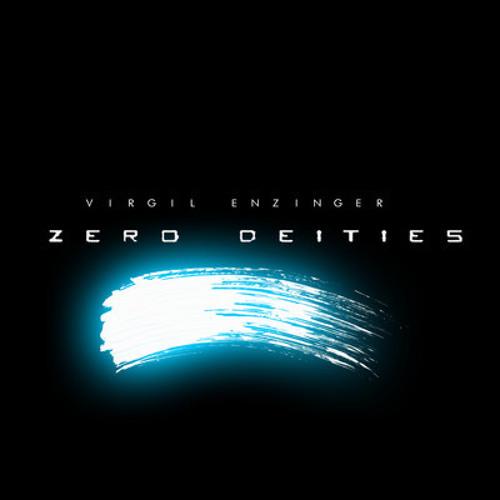 Virgil Enzinger - Triune PREVIEW - (ZERO DEITIES Album) U.CNTRL