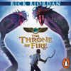 Rick Riordan: The Throne of Fire (The Kane Chronicles # 2) read by Joseph May & Jane Collingwood
