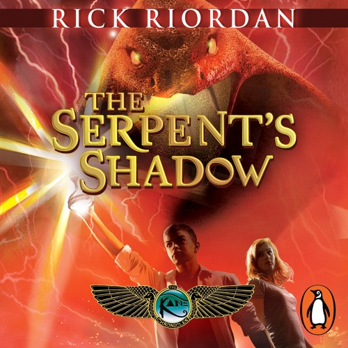 Rick Riordan: The Serpent's Shadow (The Kane Chronicles # 3) read by Joseph May & Jane Collingwood