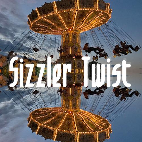 Sizzler Twist
