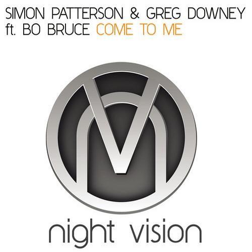 Simon Patterson & Greg Downey - Come To Me