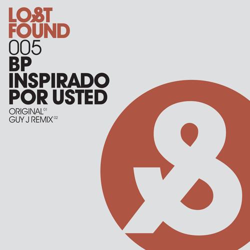BP - Inpirado por Usted (Guy J mix)