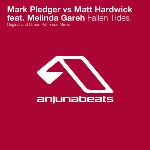 Matt Hardwick & Mark Pledger - Fallen Tides (Simon Patterson Remix)