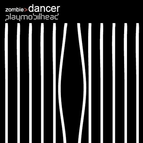 Playmobilhead - Zombie Dancer (Original Mix)