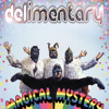 DELimentary 'Magical Mystery Tour' 320kbps FREE DOWNLOAD