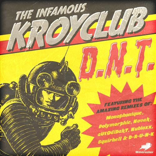Kroyclub - Wels Nasty (Nubloxx Remix) [Mähtrasher]