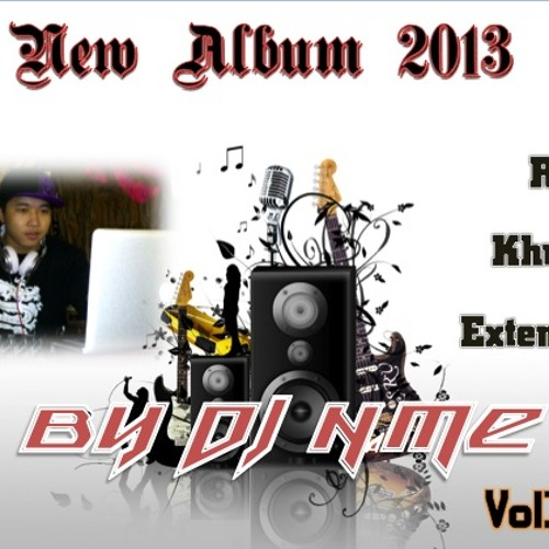 DJ N.ME - Luy Tenh Sne Ha 2013 (DJ N.ME Original Mix) 130bpm