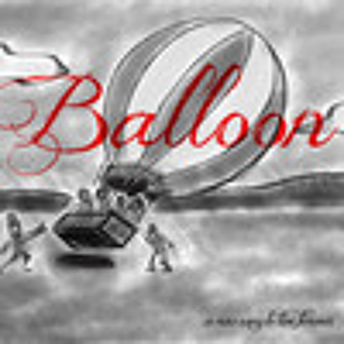 Balloon (by A New Way To Live Forever)