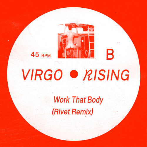Patrik Sjeren - Work That Body (Rivet Remix) (Virgo Rising - VR001)