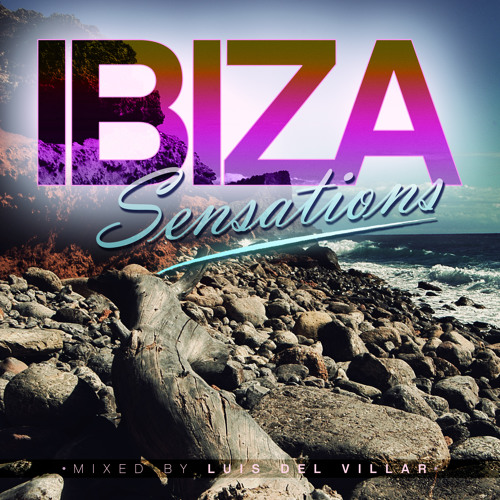 Ibiza Sensations 62 (HQ) by Luis del Villar