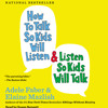 How to Talk So Kids Will Listen & Listen So Kids Will Talk Audio Clip