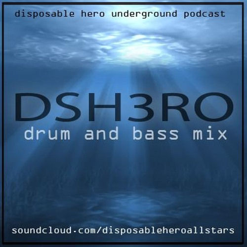 DSH3RO Podcast - Drum & Bass 0300