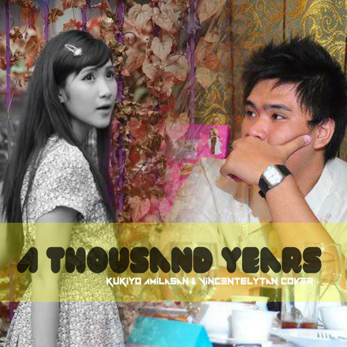 A Thousand Years Part 2 - Kukiyo Amilasan & VincentElyTan Cover