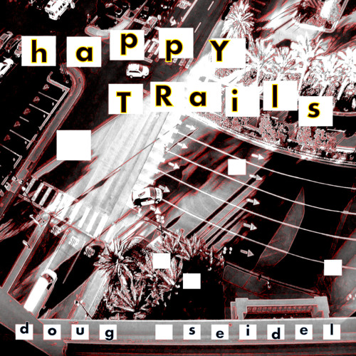"New album! ""happy trails"" on bandcamp!"