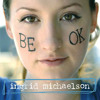 Free Download Ingrid Michaelson  Be OK Mp3